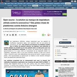 Open source : la solution au manque de respirateurs utilisés contre le coronavirus ? Des pistes à base de plateformes comme Arduino émergent à côté de prototypes de systèmes mécaniques à bas coût