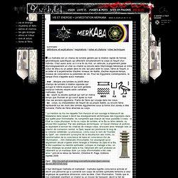 __/AWEBDEL.COM : bigblog _ vie et énergie _ la méditation merkaba technique de respiration champ d'énergie pratique de l'illumination