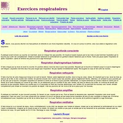Respiration - exercices - poumons - oxygène - inhalation - exhalation - conscience - cage thoracique - diaphragme - énergie - air - inspiration - expiration
