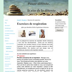 Exercices de respiration - pausedetente le site de la détente
