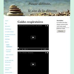 Guides respiratoires - Pause détente
