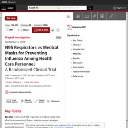 N95 Respirators vs Medical Masks for Preventing Influenza Among Health Care Personnel: A Randomized Clinical Trial