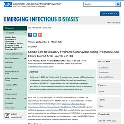 CDC EID – MARS 2016 – Au sommaire notamment: Middle East Respiratory Syndrome Coronavirus during Pregnancy, Abu Dhabi, United Arab Emirates, 2013