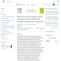 One Health Volume 8, December 2019, Some One Health based control strategies for the Middle East respiratory syndrome coronavirus
