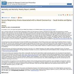 Coronavirus Severe Respiratory Illness Associated with a Novel Coronavirus — Saudi Arabia and Qatar, 2012