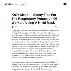 Kn95 Mask — Safety Tips For The Respiratory Protection Of Workers Using A Kn95 Mask
