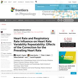 Heart Rate and Respiratory Rate Influence on Heart Rate Variability Repeatability: Effects of the Correction for the Prevailing Heart Rate