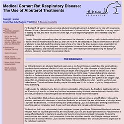 Rat & Mouse Gazette: Medical Corner: Rat Respiratory Disease: The Use of Albuterol Treatments