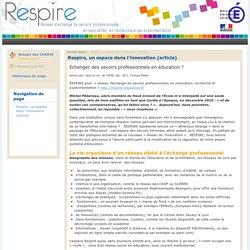 Respire, un espace dans l'innovation (article)