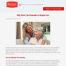 Respite Care: Why There Aren't Any Disadvantages