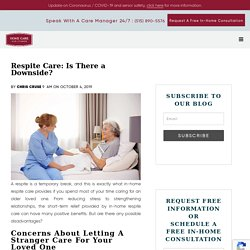 Respite Care: Is There a Downside?