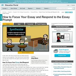 How to Focus Your Essay and Respond to the Essay Prompt - Free College Composition Video