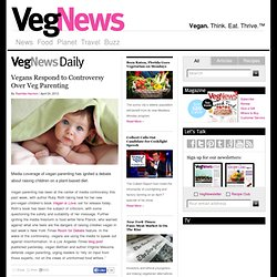 Vegans Respond to Controversy Over Veg Parenting