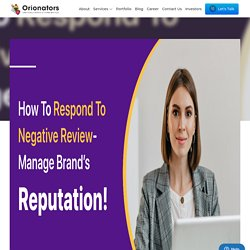 How to respond to a negative review- Manage Brand's Reputation!