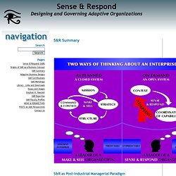 How sense and respond organizations differ from make and sell organizations.
