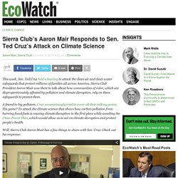 Sierra Club's Aaron Mair Responds to Sen. Ted Cruz's Attack on Climate Science
