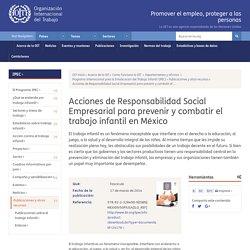 Acciones de Responsabilidad Social Empresarial para prevenir y combatir el trabajo infantil en México