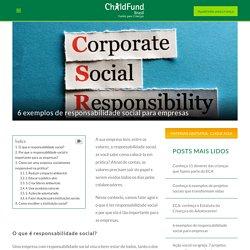 6 exemplos de responsabilidade social para empresas