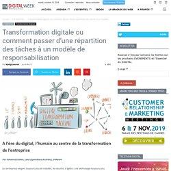Transformation digitale ou comment passer d'une répartition des tâches à un modèle de responsabilisation - MyDigitalWeek