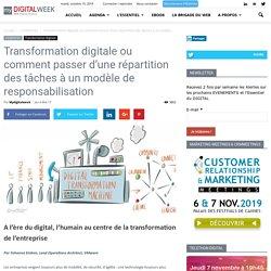 Transformation digitale ou comment passer d'une répartition des tâches à un modèle de responsabilisation