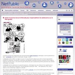 Action Innocence lance le Netcode pour responsabiliser les adolescents sur le Web (guide)
