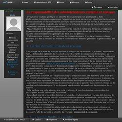 La responsabilité des administrateurs système et réseaux