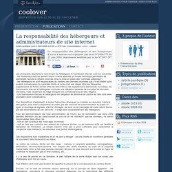 La responsabilité des hébergeurs et administrateurs de site internet - Coolover
