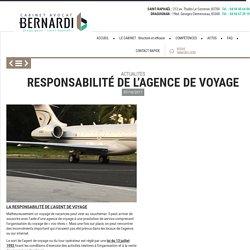 Responsabilité de l'Agence de Voyage - Avocat Bernardi