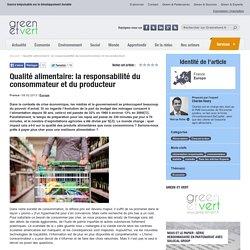 Qualité alimentaire: la responsabilité du consommateur et du producteur