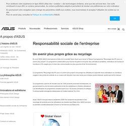 A propos d'ASUS - Responsabilité sociale de l'entreprise