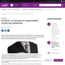 Covid-19 : un test pour la responsabilité sociale des entreprises