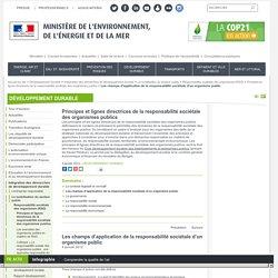 Les champs d'application de la responsabilité sociétale d'un organisme public - Ministère de l'Environnement, de l'Energie et de la Mer