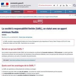 La société à responsabilité limitée (SARL), un statut avec un apport minimum flexible