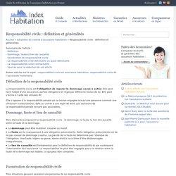 Responsabilité civile : définition et généralités - Index Habitation