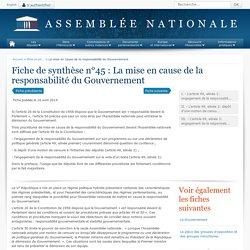 Fiche de synthèse : La mise en cause de la responsabilité du Gouvernement - Rôle et pouvoirs de l'Assemblée nationale