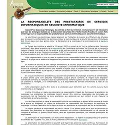 LA RESPONSABILITE DES PRESTATAIRES DE SERVICES INFORMATIQUES EN SECURITE INFORMATIQUE