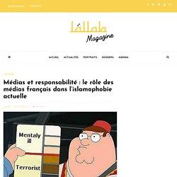 Médias et responsabilité : le rôle des médias français dans l'islamophobie actuelle