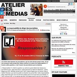 La responsabilité de diriger des journalistes