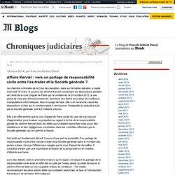 Affaire Kerviel : vers un partage de responsabilité civile entre l'ex-trader et la Société générale ?