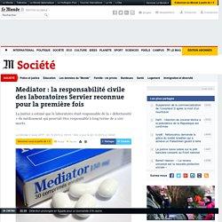 Mediator : la responsabilité civile des laboratoires Servier reconnue pour la première fois