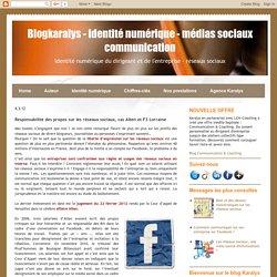 Responsabilité des propos sur les réseaux sociaux, cas Alten et F3 Lorraine
