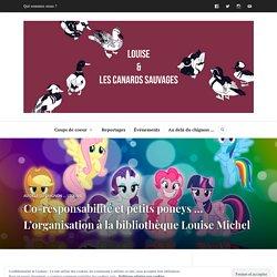 Co-responsabilité et petits poneys … L'organisation à la bibliothèque Louise Michel