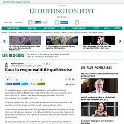 Eau: la responsabilité québécoise