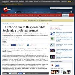 ISO 26000 sur la Responsabilité Sociétale : projet approuvé !