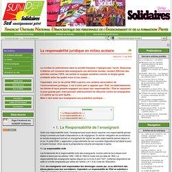 La responsabilité juridique en milieu scolaire - Sundep-Solidaires