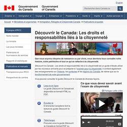Guide d'étude – Découvrir le Canada Les droits et responsabilités liés à la citoyenneté