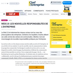 WEB 2.0: LES NOUVELLES RESPONSABILITES DE L'ENTREPRISE