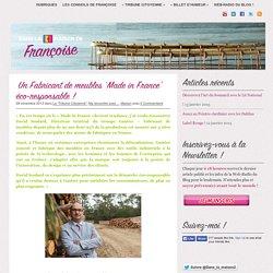 Un Fabricant de meubles 'Made in France' éco-responsable !