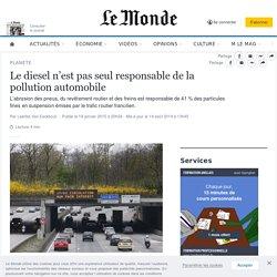 Le diesel n'est pas seul responsable de la pollution automobile
