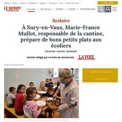 LE BERRY 24/10/20 À Sury-en-Vaux, Marie-France Mullot, responsable de la cantine, prépare de bons petits plats aux écoliers